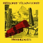 Red Lorry Yellow Lorry - Smashed Hits - Colored Vinyl Record