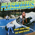 Plasmatics - New Hope For The Wretched - Vinyl Record (150 Gram Opaque Yellow or 200 Gram Black)