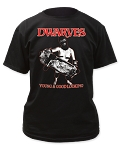 Dwarves Young & Good Looking tee