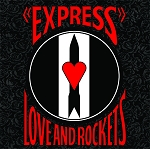 Love and Rockets - Express (Opaque Red vinyl and 200 Gram Black vinyl)