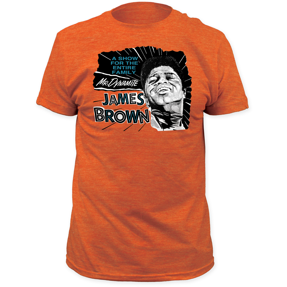 James Brown Quot Mr Dynamite A Show For The Entire Family Quot Tee
