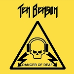 Ten Benson - Danger of Deaf (Opaque Yellow vinyl or 200 gram Black vinyl)