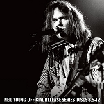 Neil Young Official Release Series Discs 8.5-12