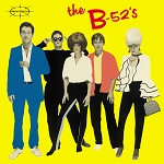 "The B-52's ""The B-52's"" Yellow Vinyl"