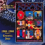 "Grateful Dead ""It Crawled Out Of The Vaults Of KSAN 1966-1968 Vol. 1: Live At The Fillmore"""