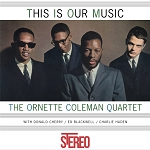 "Ornette Coleman Quartet ""This Is Our Music"" 180 Grams"