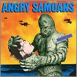 Angry Samoans - Back from Samoa - Vinyl Record (150 Gram Opaque Yellow or 200 Gram Black)