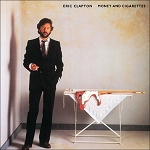 "Eric Clapton ""Money & Cigarettes"""