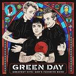 "Green Day ""Greatest Hits: God's Favorite Band"""