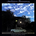 "Jackson Browne ""Late For The Sky"" (Pre-Order) Street Date: 1/5/2018"