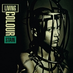"Living Colour ""Stain"""