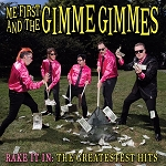 Me First and the Gimme Gimmes: Rake It In: The Greatest Hits