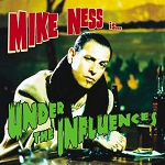 "Mike Ness ""Under The Influences"""