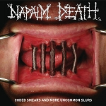 "Napalm Death ""Coded Smears and More Uncommon Slurs"" 2X 180 Gram Virgin Vinyl"