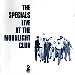 "The Specials ""Live At The Moonlight Club"" 180 Gram Virgin Vinyl"