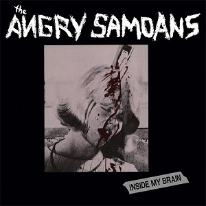 Angry Samoans - Inside My Brain - Vinyl Record (150 Gram Blood-Red or 200 Gram Black)