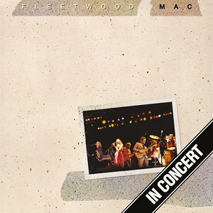 "Fleetwood Mac ""In Concert"" 3x 180 Gram Virgin Vinyl"