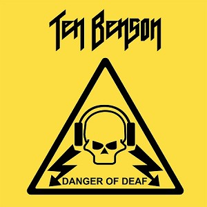 Ten Benson - Danger of Deaf (150 Gram Opaque Yellow vinyl)