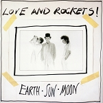 Love and Rockets - Earth, Sun, Moon (150 gram Marbled Grey or 200 Gram Black)