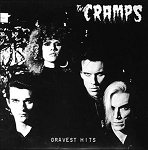 The Cramps - Gravest Hits 150 Gram Standard Issue Black Vinyl