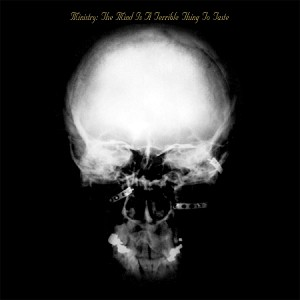 Ministry - The Mind Is A Terrible Thing To Taste - Vinyl Record (200 Gram Black)